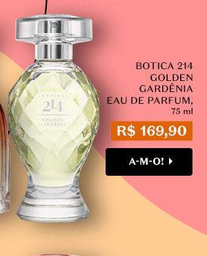 Botica 214 Golden Gardênia Eau De Parfum 75ml Por R$ 169,90 Com o botão: Quero!