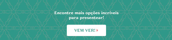 Com o texto: Encontre mais opções incríveis para presentear! Com o botão: Vem conferir!